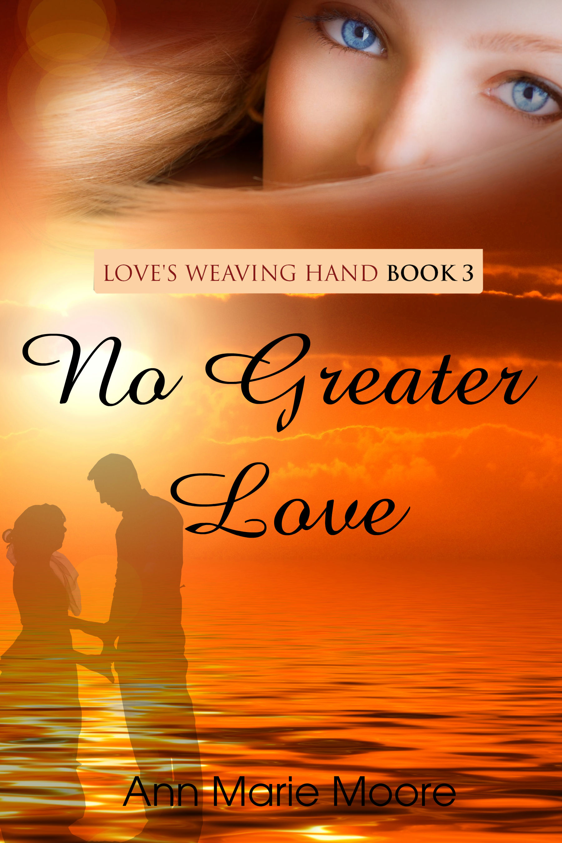 Love's Weaving Hand - No Greater Love